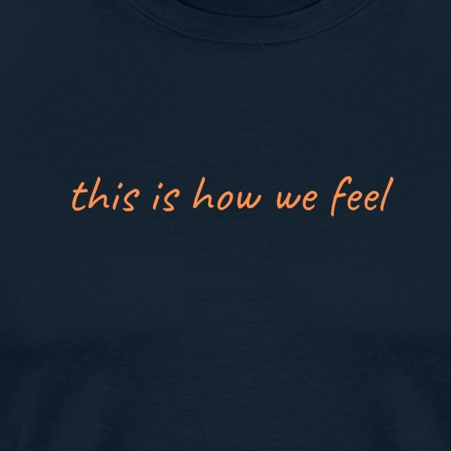 this is how we feel orange