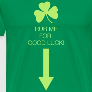 Rub Me for Good Luck - Men's Premium T-Shirt