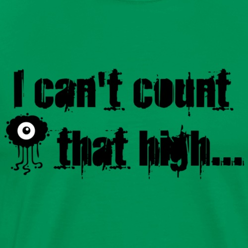 count_that_high_eye_D - Men's Premium T-Shirt