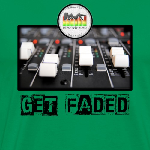 Get Faded [Apparel] - Men's Premium T-Shirt