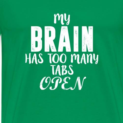 My Brain T Shirt - Men's Premium T-Shirt