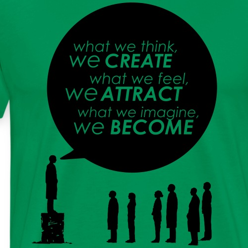 Create, Attract and Become - Men's Premium T-Shirt