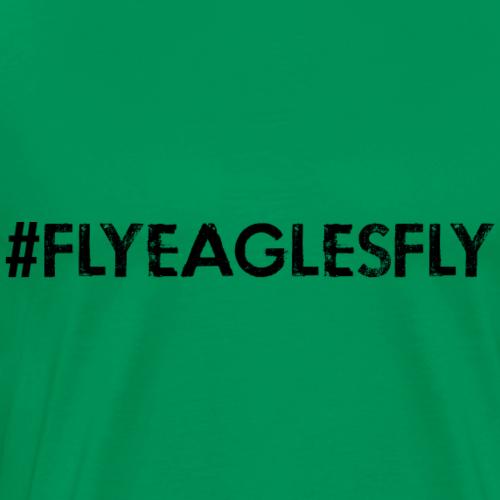 #FlyEaglesFly - Men's Premium T-Shirt