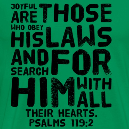Psalm 119:2 - Men's Premium T-Shirt