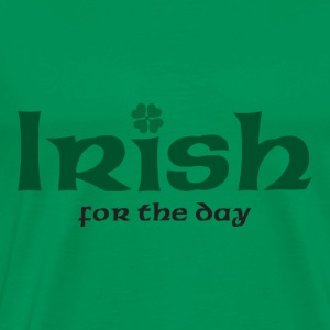Irish for the day - Men's Premium T-Shirt
