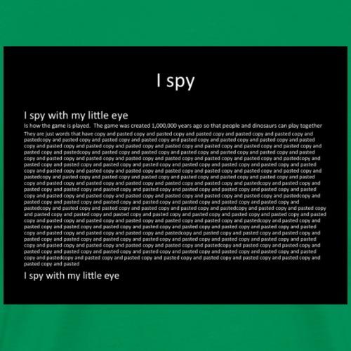 I Spy Parody - Men's Premium T-Shirt