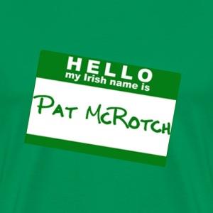 pat mcrotch - Men's Premium T-Shirt