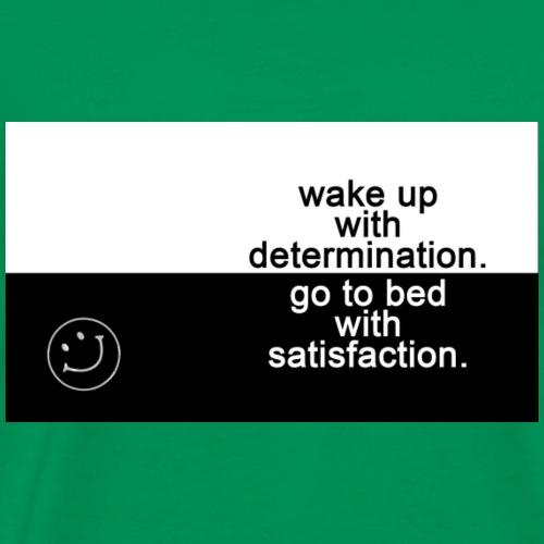 Wake up with determination - Men's Premium T-Shirt