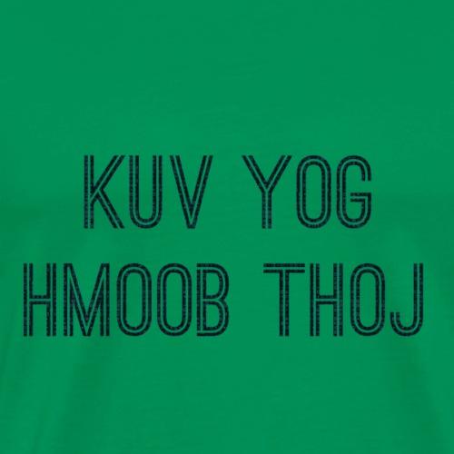 Hmoob thoj - Men's Premium T-Shirt
