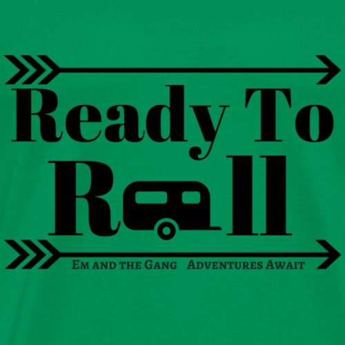 Ready to Roll - Men's Premium T-Shirt