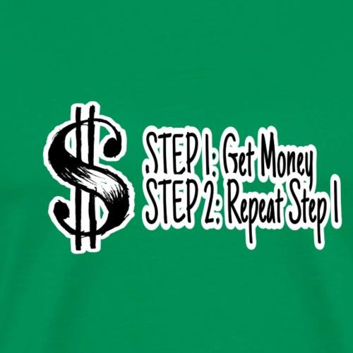 Get Money - Men's Premium T-Shirt