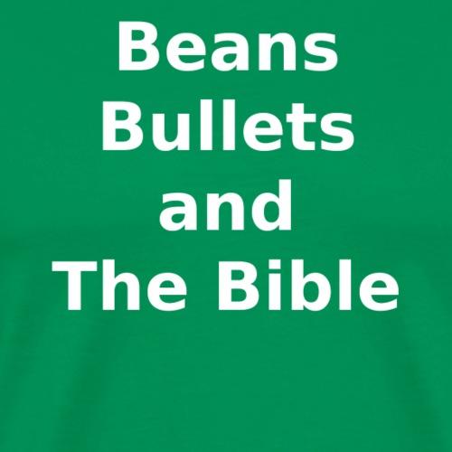 The Three Bs of Survival - Men's Premium T-Shirt