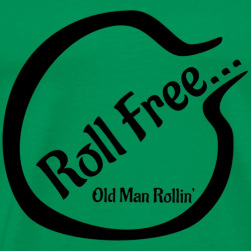 Roll Free - Men's Premium T-Shirt