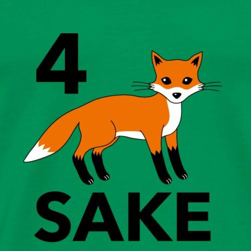 4 fox sake - Men's Premium T-Shirt