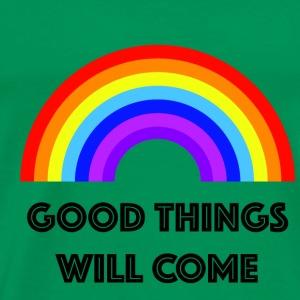 good things will come - Men's Premium T-Shirt
