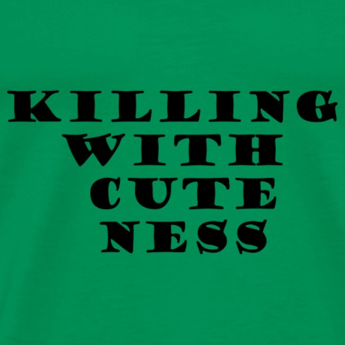 killing with cuteness black print - Men's Premium T-Shirt