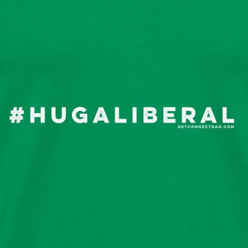 Hug a Liberal Apparel - Men's Premium T-Shirt