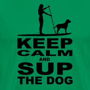 KEEP CALM and SUP the DOG - Women Edition - Men's Premium T-Shirt