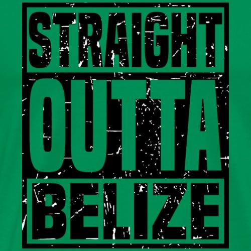 Straight Outta Belize - Men's Premium T-Shirt