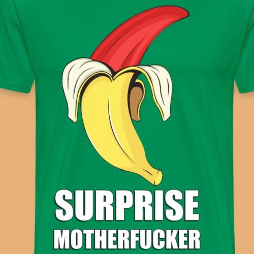 SURPRISE MOTHERFUCKER - Men's Premium T-Shirt