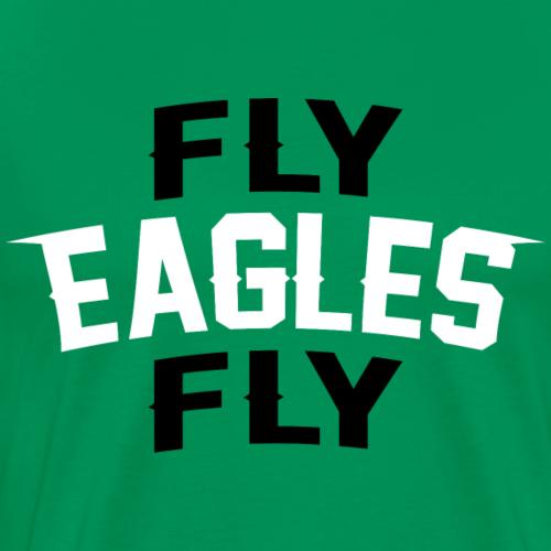 Fly Eagles Fly - Men's Premium T-Shirt