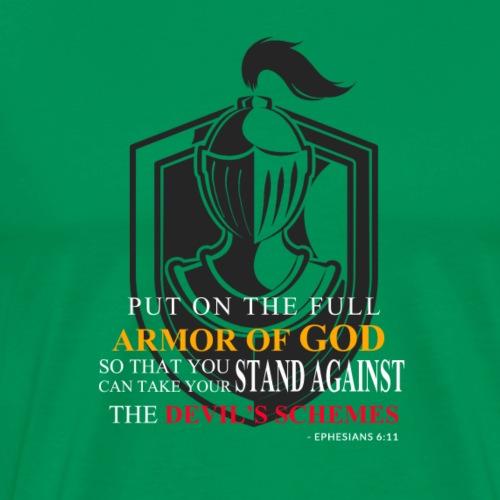 Put on the full armor of God(Ephesians6:11) - Men's Premium T-Shirt
