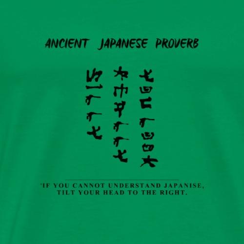 Japanese Proverb Black - Men's Premium T-Shirt