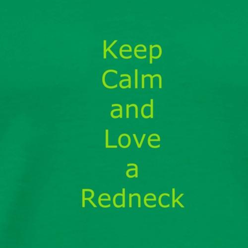 Keep_Calm_and_Love_a_Redneck - Men's Premium T-Shirt