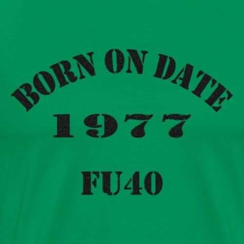 BORN ON DATE - Men's Premium T-Shirt
