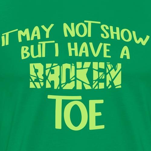 Broken Toe - Men's Premium T-Shirt
