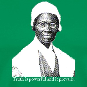Sojourner Truth - Truth is Powerful - Men's Premium T-Shirt