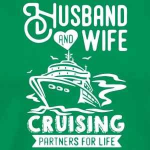 Husband And Wife Cruising Partners For Life Shirt - Men's Premium T-Shirt