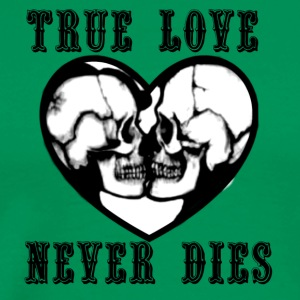 True love never dies - Men's Premium T-Shirt