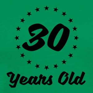 30 Years Old - Men's Premium T-Shirt