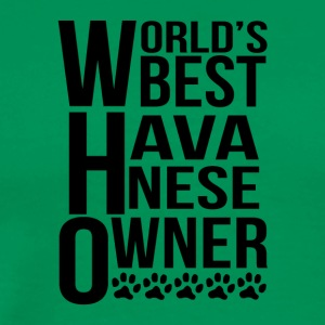 World's Best Havanese Owner - Men's Premium T-Shirt