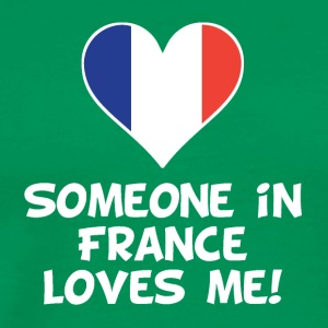 Someone In France Loves Me - Men's Premium T-Shirt