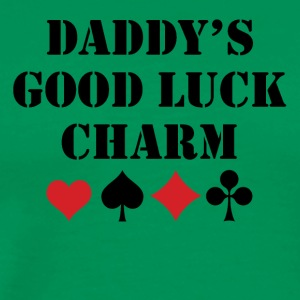 Daddy's Good Luck Charm - Men's Premium T-Shirt