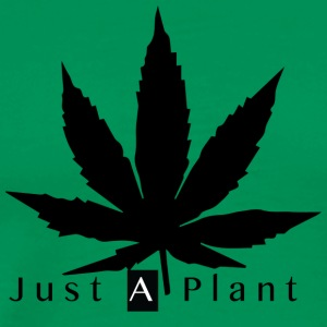 Just a Plant - Men's Premium T-Shirt