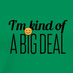 A Big Deal - Men's Premium T-Shirt