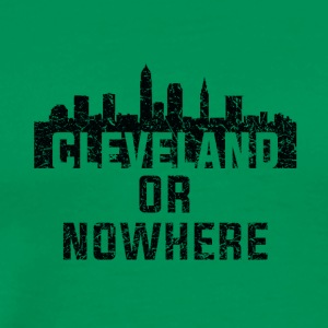 COOL VINTAGE CLEVELAND OR NOWHERE - Men's Premium T-Shirt
