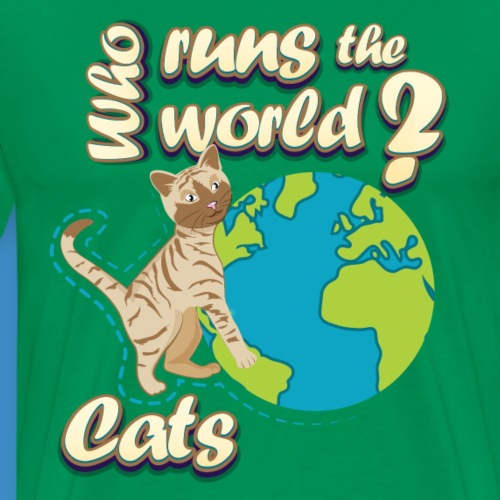 Cats Run the World - Men's Premium T-Shirt