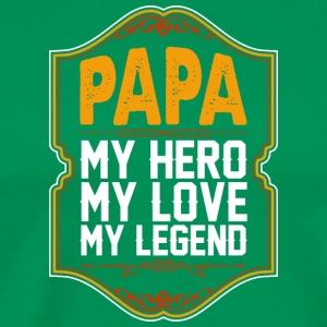 Papa My Hero My Love My Legend - Men's Premium T-Shirt