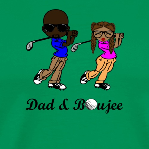 Dad and Boujee - Men's Premium T-Shirt