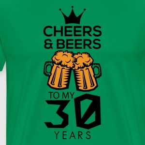 Cheers Beers To My Thirty Years Tee Shirt - Men's Premium T-Shirt