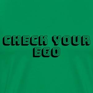 Check Your Ego - Men's Premium T-Shirt