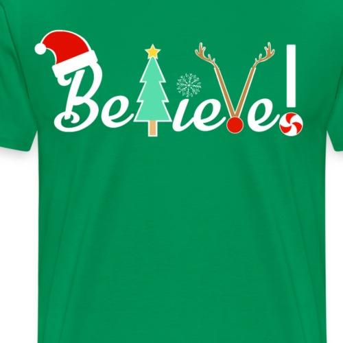 Christmas Believe Design For Xmas - Men's Premium T-Shirt