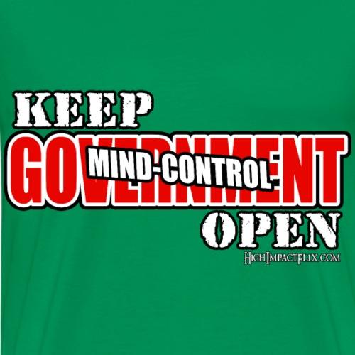 Keep Mind Control OPEN - Men's Premium T-Shirt