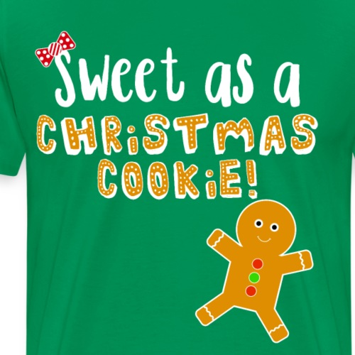 Christmas Design - Sweet As A Christmas Cookie! - Men's Premium T-Shirt
