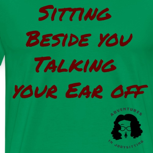 JodySitting Theme Song Quote - Men's Premium T-Shirt