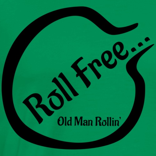 Roll Free - Men's Premium T-Shirt